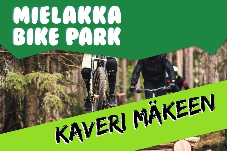 Kaveri mukaan Bikeparkiin