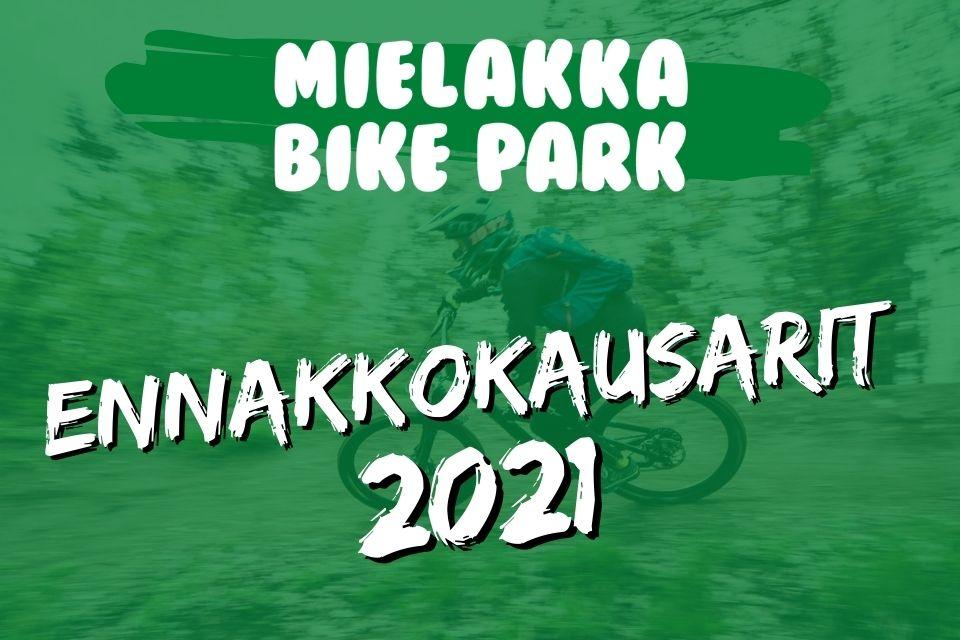 Bikepark ennakkokausarit