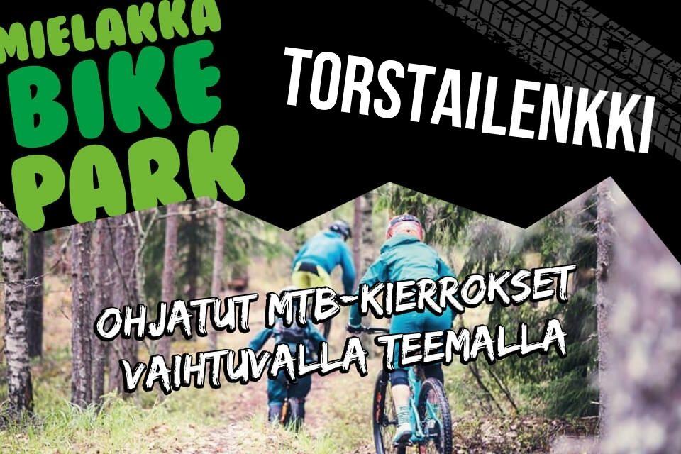 Torstailenkki Mielakka Bikepark